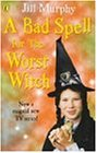Bad Spell For Worst Witch Tie In
