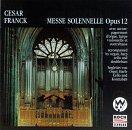 Franck;Messe Solonnelle