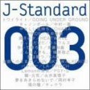 J-Standard 003「元気」