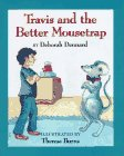 Travis and the Better Mousetrap: 9