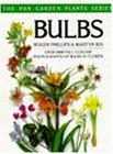 Bulbs (The Pan Garden Plants Series)