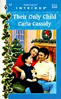 Their Only Child (Harlequin Intrigue)