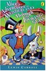 Alice's Adventures in Wonderland and Through the Looking-Glass (Puffin Classics)