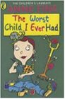 Confident Readers Worst Child I Ever Had (Read Alones)