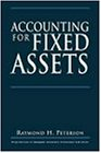 Accounting for Fixed Assets (Wiley/Institute of Management Accountants Professional Book Series)