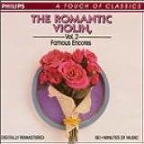 The Romantic Violin, Vol. 2 [Famous Encores]