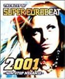 ザ・ベスト・オブ・スーパーユーロビート2001~ノンストップ・メガミックス