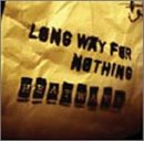 LONG WAY FOR NOTHING 画像