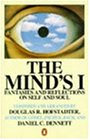 The Mind's I: Fantasies and Reflections on Self and Soul (Penguin Press Science S.)