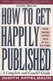 How to Get Happily Published (Plume)