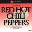 Best Of Red Hot Chili Peppers by Red Hot Chili Peppers
