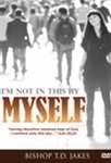 DVD - Im Not In This By Myself