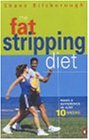 The Fat-stripping Diet