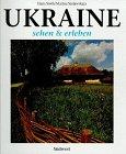 Ukraine sehen und erleben