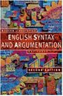 English Syntax and Argumentation (Modern Linguistics Series)