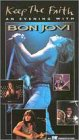 Keep the Faith - An Evening with Bon Jovi [VHS] [Import]