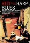 RED HARP BLUES [DVD]