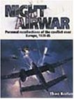 Night Airwar: Personal Recollections of the Conflict over Europe, 1939-45 (Crowood Aviation)