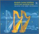 Harp Concertos From the Netherlands