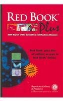 Red Book Plus 2006: Report of the Committe on Infectious Diseases