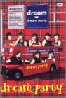 dream party [DVD]