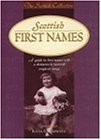 Scottish First Names (Scottish Collection)