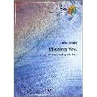 バンドスコアピースBP299 Missing You / GLAY (Band piece series)