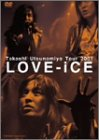 Takashi Utsunomiya Tour 2001 Love-iCE [DVD]