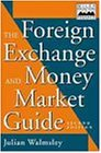 The Foreign Exchange and Money Markets Guide (Wiley Finance)
