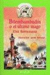 Bilembambudin o el ultimo mago / Bilembambudin or Last Magician (Cuentos, Mitos Y Libros-regalo)