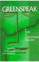 Greenspeak: A Study of Environmental Discourse【洋書】 [並行輸入品]
