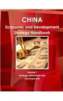 China Economic and Development Strategy Handbook: Strategic Information and Developments