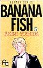 Banana fish (5) (別コミフラワーコミックス)