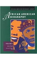 African American Biography (African American Reference Library)