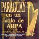 Paraguay En Un Solo De Arpa, Recuerdos De Ypacarai - Pajaro Campana,