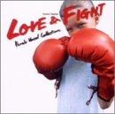 LOVE&FIGHT~フィーメイル・ヴォーカル・コレクション