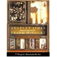 Angela's Ashes: A Memoir of a Childhood