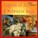 Legend of Joy & a Midwinter Sa