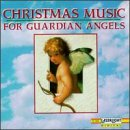 Xmas Music for Guardian Angels