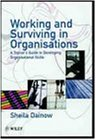 Working and Surviving in Organisations: A Trainer's Guide to Developing Organisational Skills (J-B Single Issue Leader to Leader)