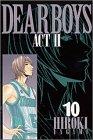 Dear boys―Act ll (10) (月刊マガジンコミックス)