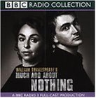 Much Ado About Nothing (BBC Radio Shakespeare)