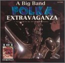 Big Band Polka Extravaganza by 101 Strings
