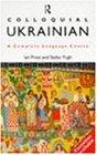 Colloquial Ukrainian (Colloquial Series)