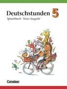 Deutschstunden Sprachbuch 5. RSR. Allgemeine Ausgabe. Neubearbeitung
