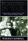 Forged in War: Churchill, Roosevelt and the Second World War