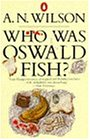 Who Was Oswald Fish?