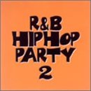 R&B/ヒップホップパーティ2