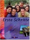 Erste Schritte: Erste Schritte - Vorkurs Deutsch als Fremdsprache with CD