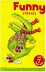 Funny Stories for Seven Year Olds (Funny Stories For...)